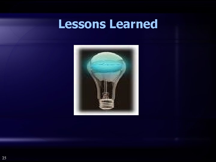 Lessons Learned 25