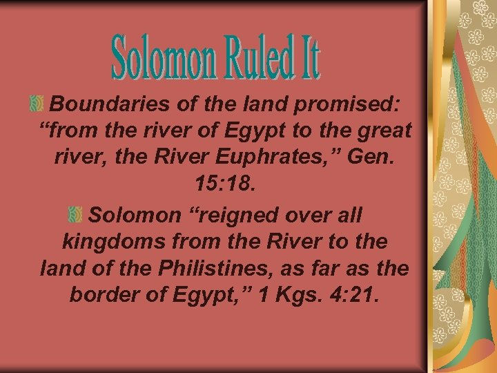 "Boundaries of the land promised: ""from the river of Egypt to the great river,"