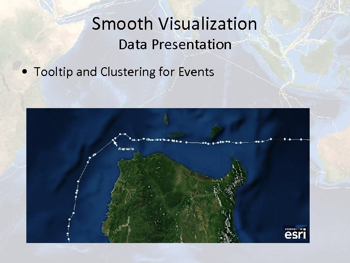 Smooth Visualization Data Presentation • Tooltip and Clustering for Events