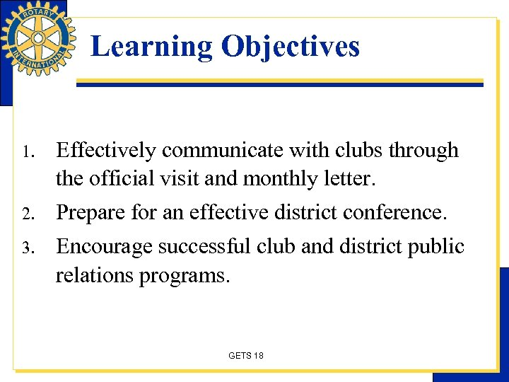 Learning Objectives 1. 2. 3. Effectively communicate with clubs through the official visit and
