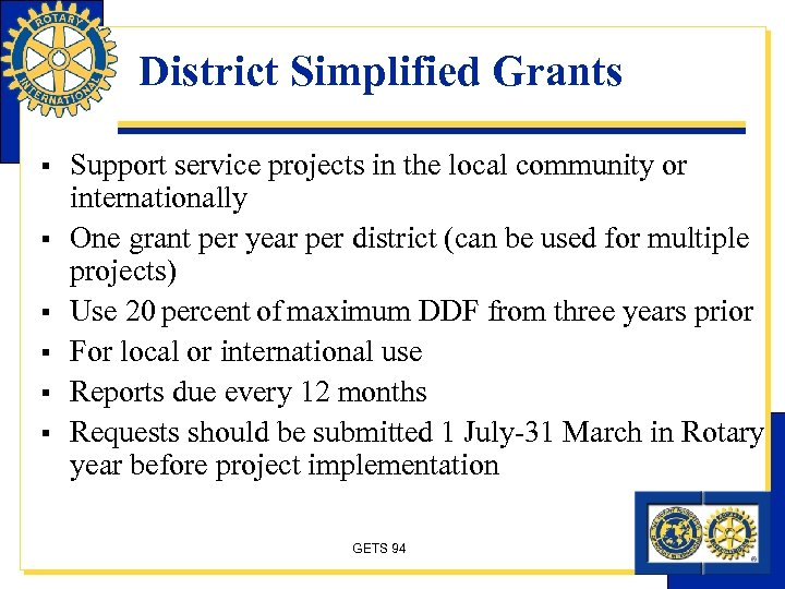 District Simplified Grants § § § Support service projects in the local community or