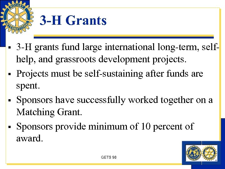 3 -H Grants § § 3 -H grants fund large international long-term, selfhelp, and