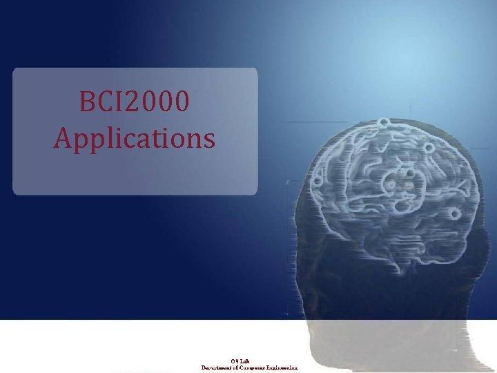 BCI 2000 Applications