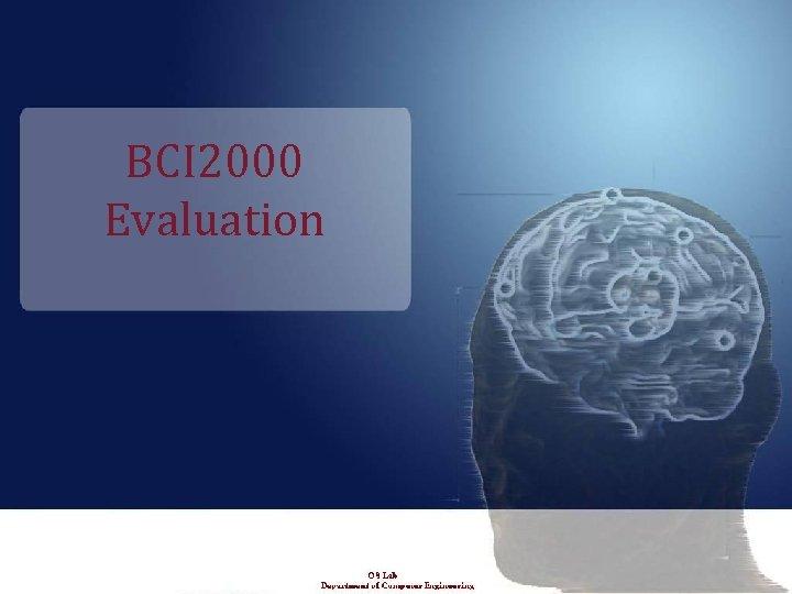 BCI 2000 Evaluation