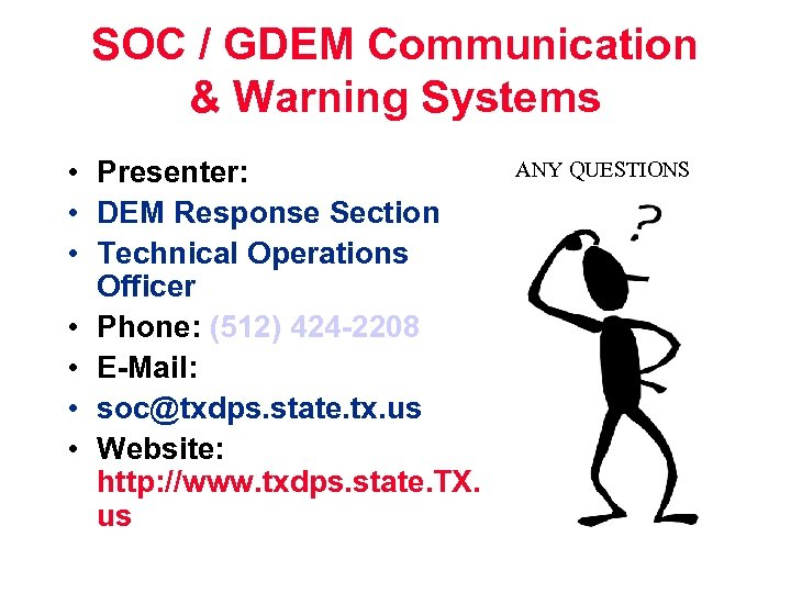 SOC / GDEM Communication & Warning Systems • Presenter: • DEM Response Section •