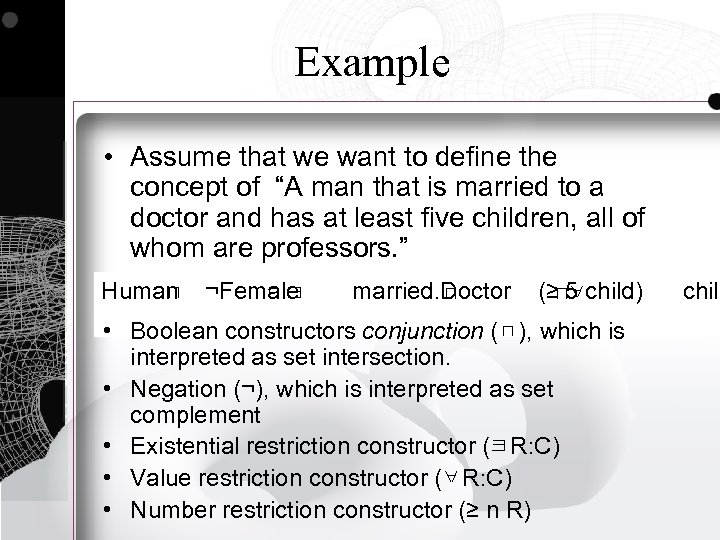 """Example • Assume that we want to define the concept of """"A man that"""