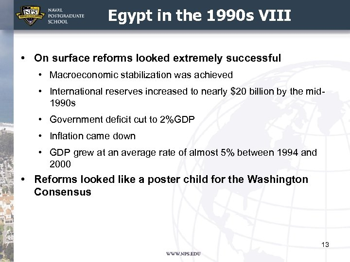 Egypt in the 1990 s VIII • On surface reforms looked extremely successful •