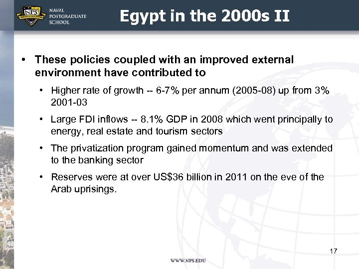 Egypt in the 2000 s II • These policies coupled with an improved external