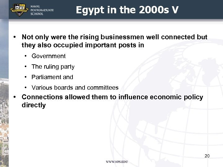Egypt in the 2000 s V • Not only were the rising businessmen well