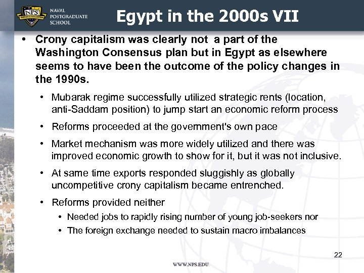 Egypt in the 2000 s VII • Crony capitalism was clearly not a part