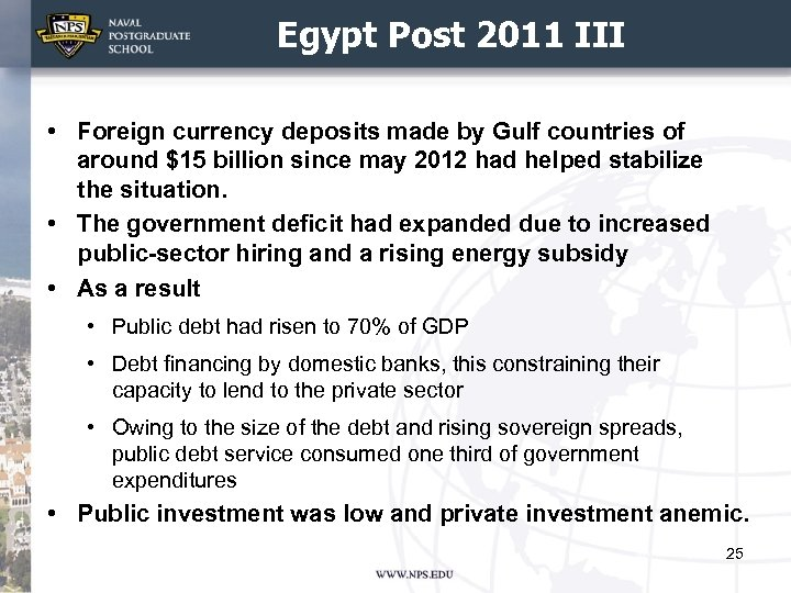 Egypt Post 2011 III • Foreign currency deposits made by Gulf countries of around