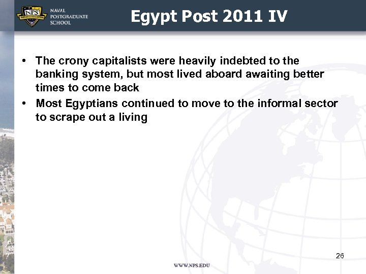 Egypt Post 2011 IV • The crony capitalists were heavily indebted to the banking