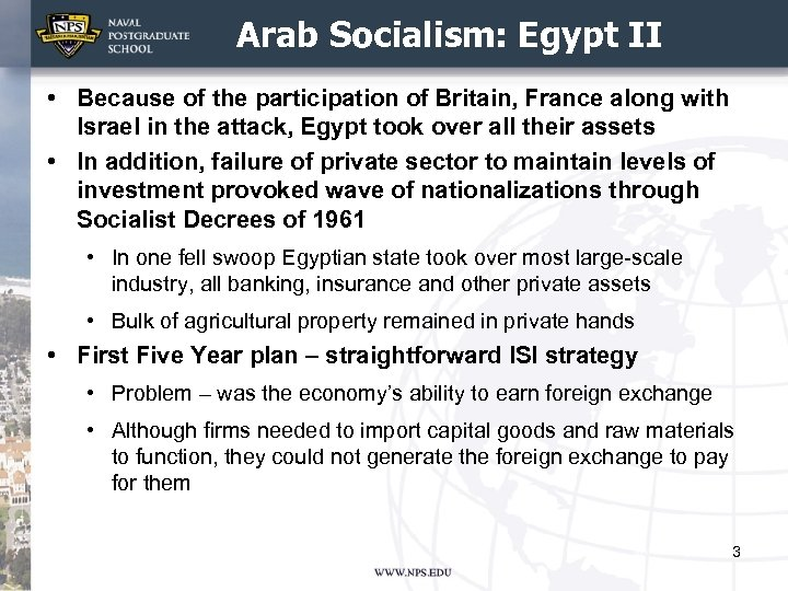 Arab Socialism: Egypt II • Because of the participation of Britain, France along with