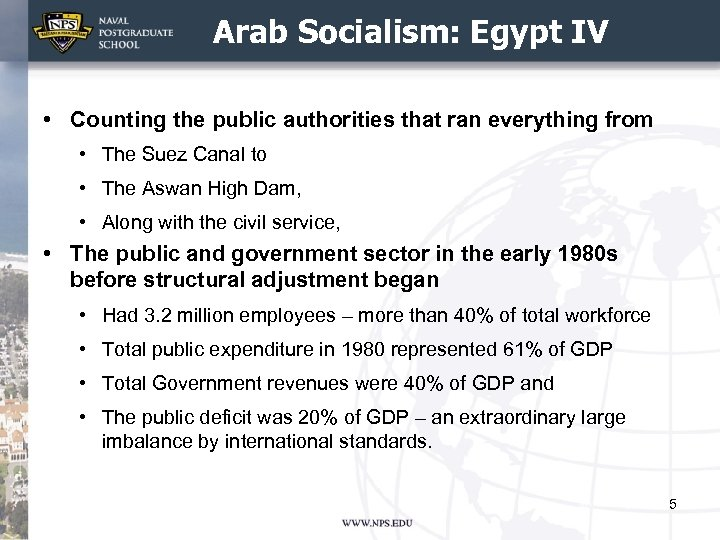 Arab Socialism: Egypt IV • Counting the public authorities that ran everything from •