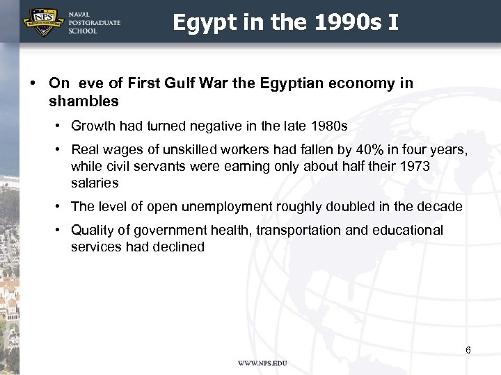 Egypt in the 1990 s I • On eve of First Gulf War the