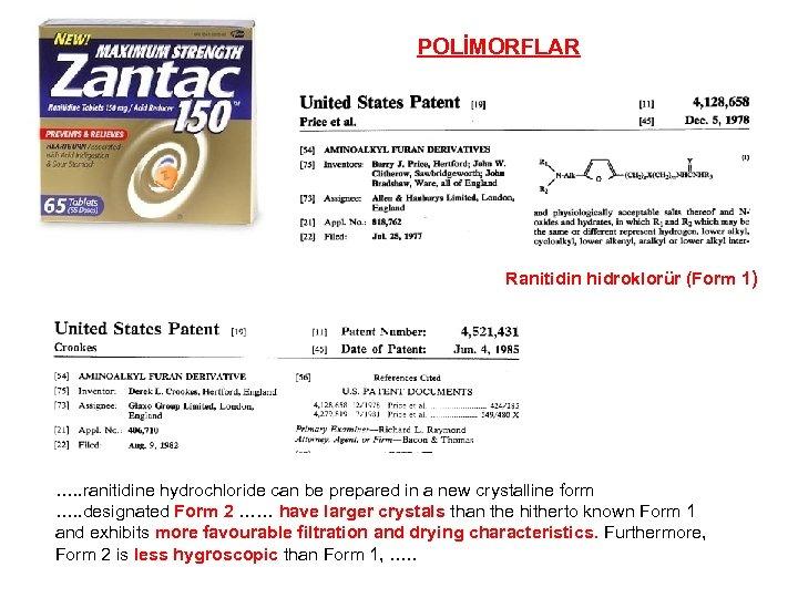 POLİMORFLAR Ranitidin hidroklorür (Form 1) …. . ranitidine hydrochloride can be prepared in a