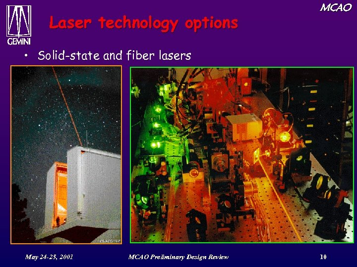 Laser technology options MCAO • Solid-state and fiber lasers May 24 -25, 2001 MCAO