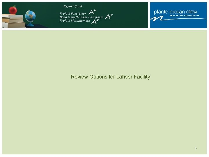 Review Options for Lahser Facility 8