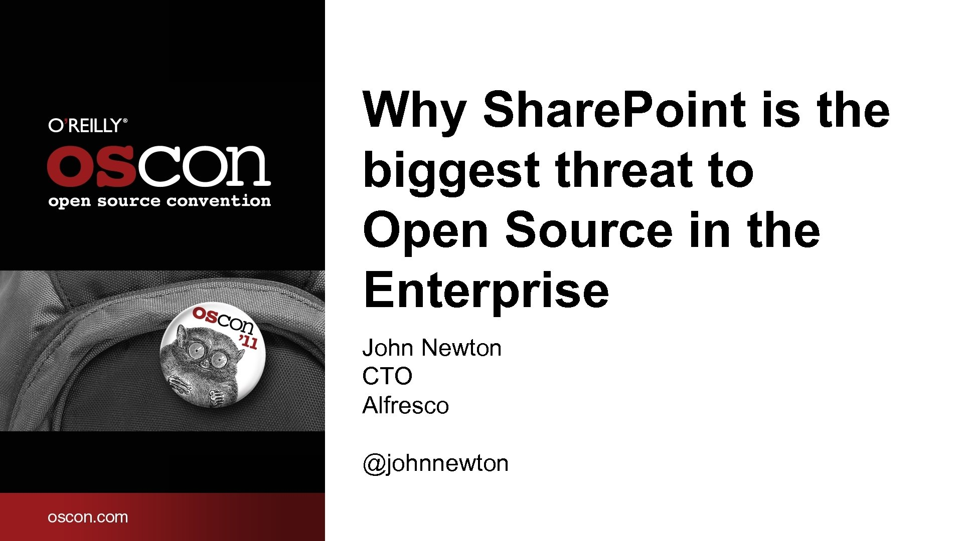 Why Share. Point is the biggest threat to Open Source in the Enterprise John