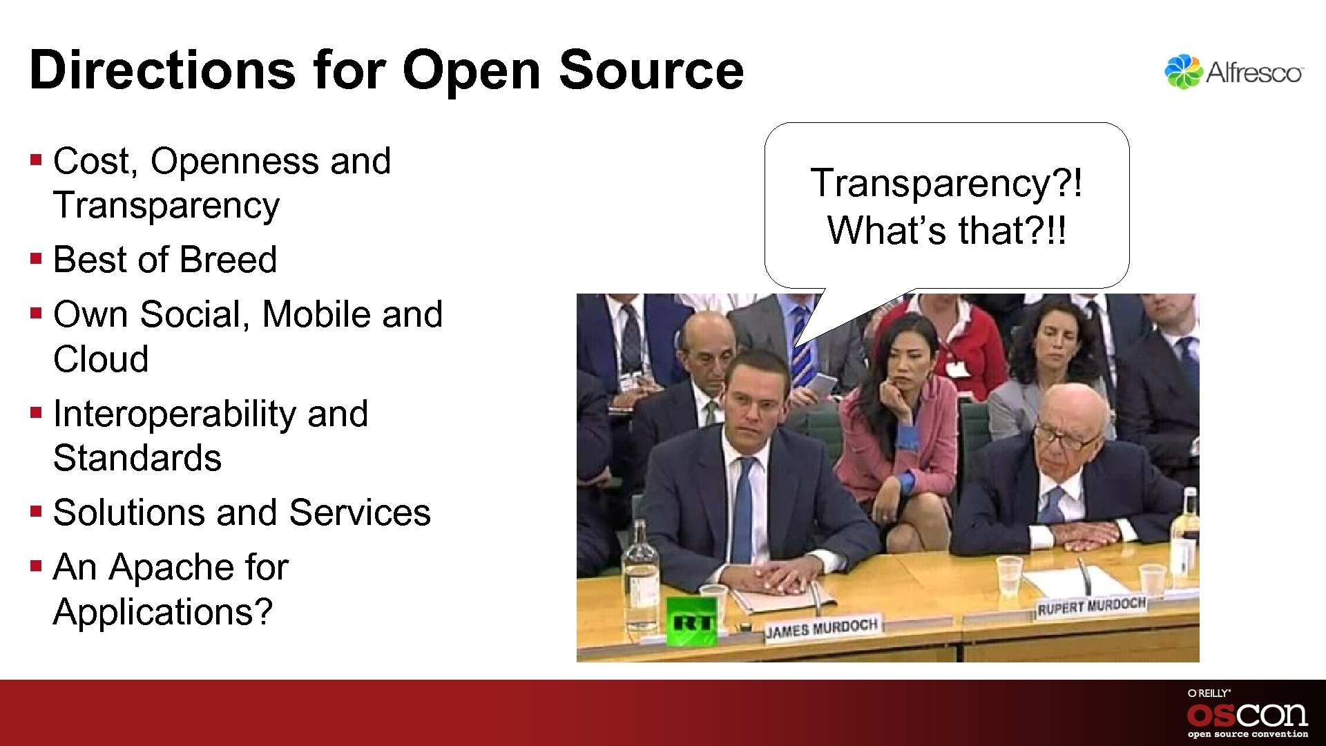 Directions for Open Source § Cost, Openness and Transparency § Best of Breed §