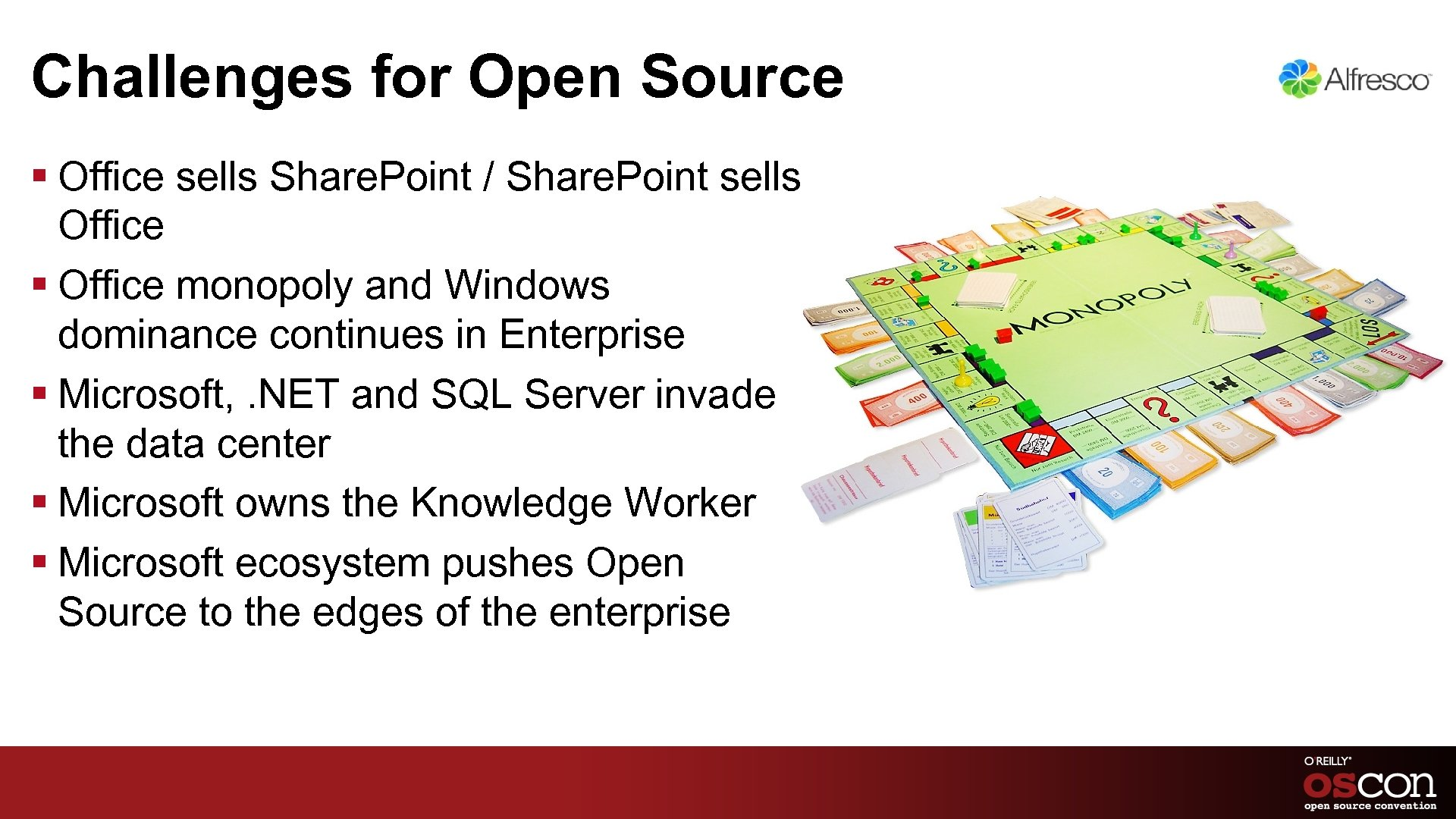 Challenges for Open Source § Office sells Share. Point / Share. Point sells Office