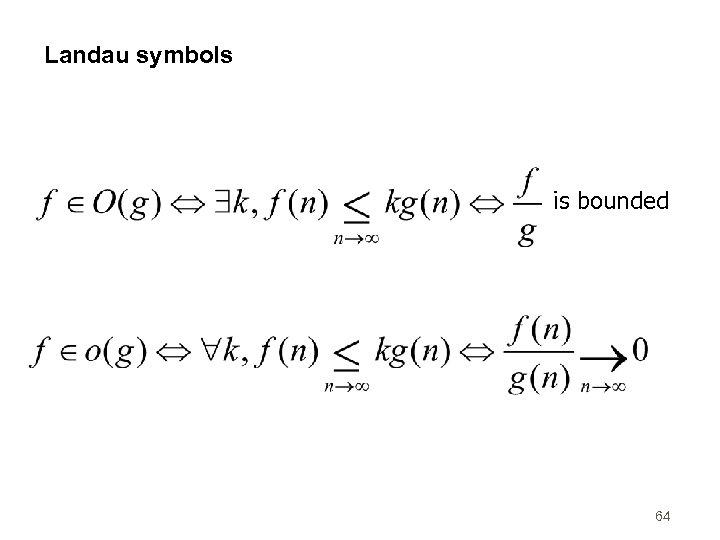 Landau symbols is bounded 64