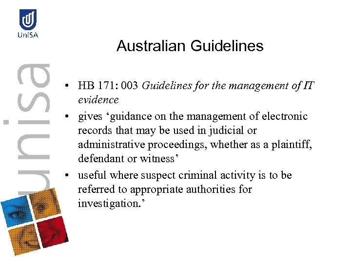 Australian Guidelines • HB 171: 003 Guidelines for the management of IT evidence •
