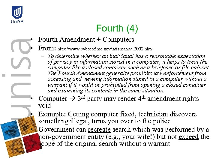 Fourth (4) • Fourth Amendment + Computers • From: http: //www. cybercrime. gov/s&smanual 2002.