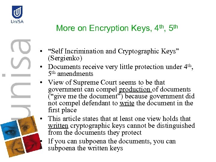 """More on Encryption Keys, 4 th, 5 th • """"Self Incrimination and Cryptographic Keys"""""""