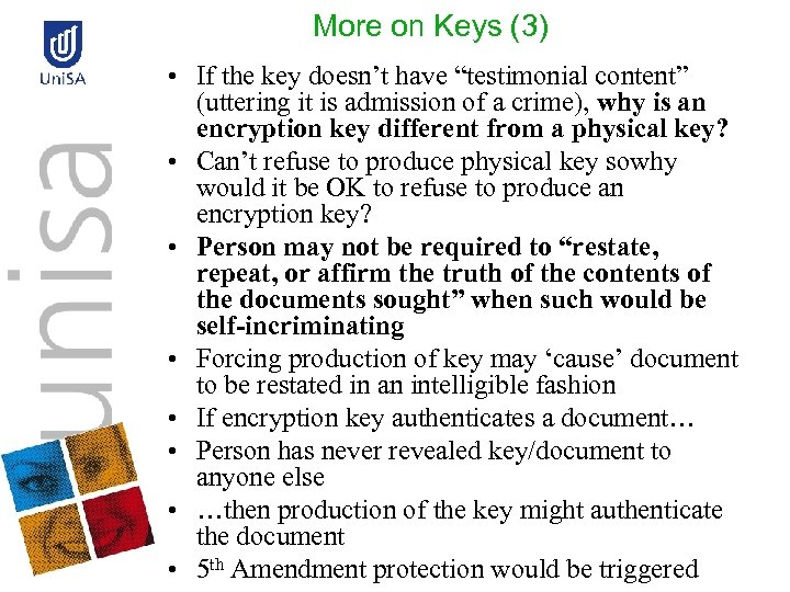 """More on Keys (3) • If the key doesn't have """"testimonial content"""" (uttering it"""