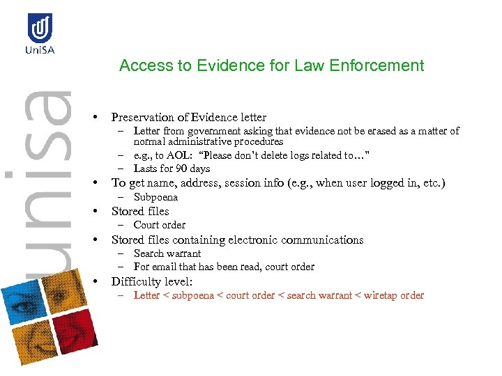 Access to Evidence for Law Enforcement • Preservation of Evidence letter – Letter from