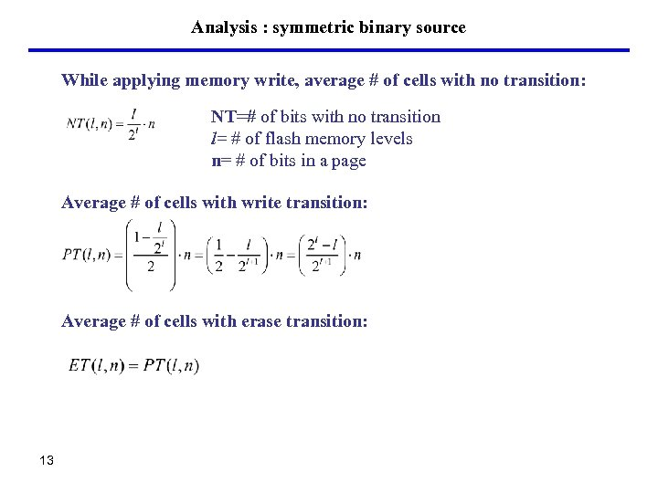 Analysis : symmetric binary source While applying memory write, average # of cells with