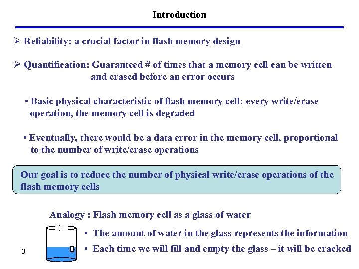 Introduction Ø Reliability: a crucial factor in flash memory design Ø Quantification: Guaranteed #