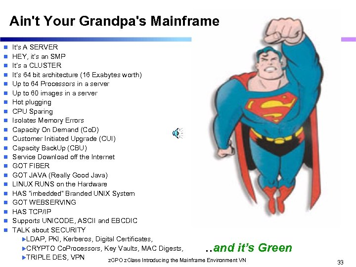 Ain't Your Grandpa's Mainframe n It's A SERVER n HEY, it's an SMP n