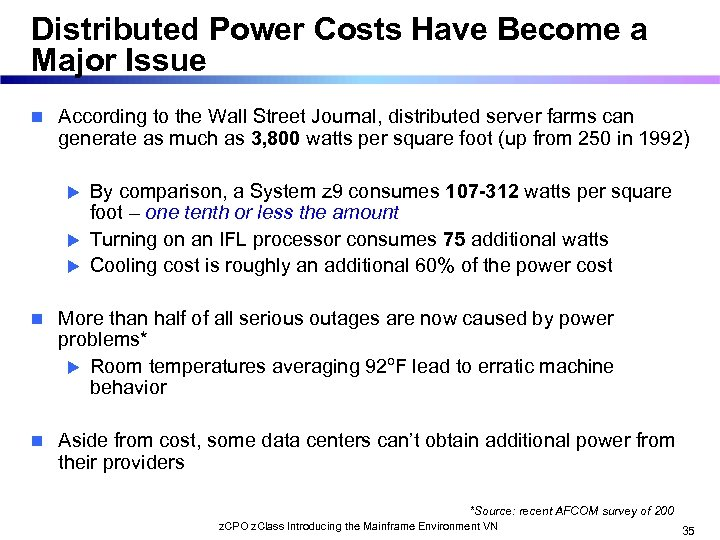 Distributed Power Costs Have Become a Major Issue n According to the Wall Street