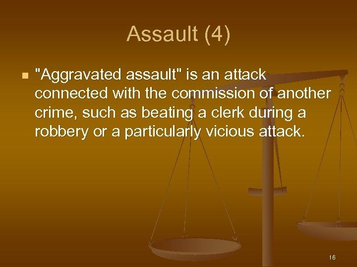 Assault (4) n