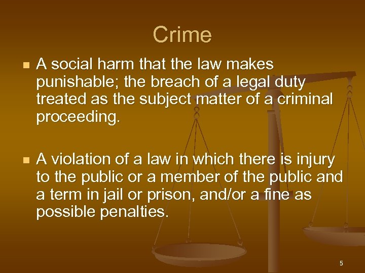 Crime n A social harm that the law makes punishable; the breach of a