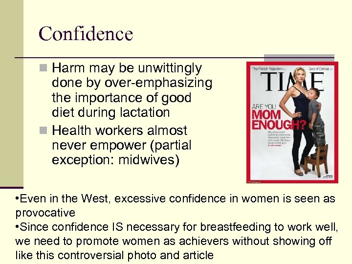 Confidence n Harm may be unwittingly done by over-emphasizing the importance of good diet