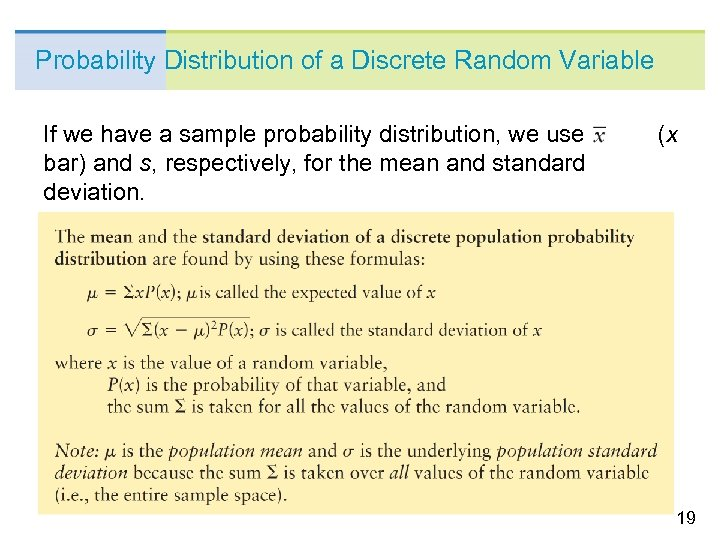 Probability Distribution of a Discrete Random Variable If we have a sample probability distribution,
