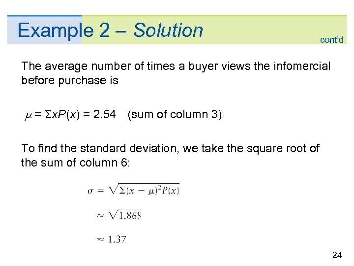 Example 2 – Solution cont'd The average number of times a buyer views the