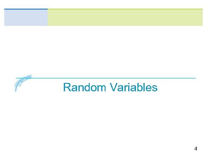Random Variables 4