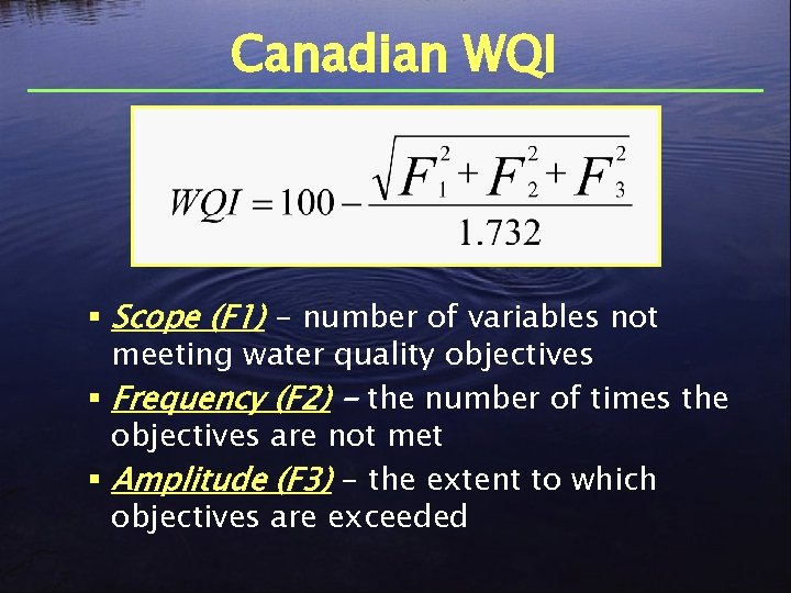 Canadian WQI § Scope (F 1) - number of variables not meeting water quality