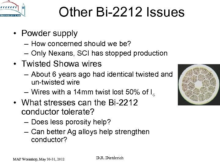 Other Bi-2212 Issues • Powder supply – How concerned should we be? – Only