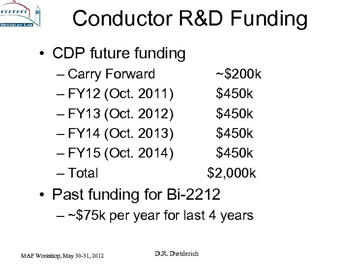 Conductor R&D Funding • CDP future funding – Carry Forward – FY 12 (Oct.