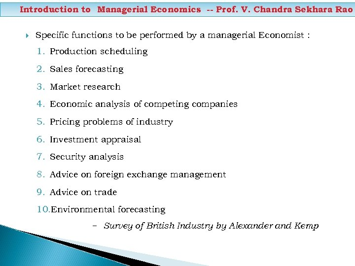 Introduction to Managerial Economics -- Prof. V. Chandra Sekhara Rao Specific functions to be