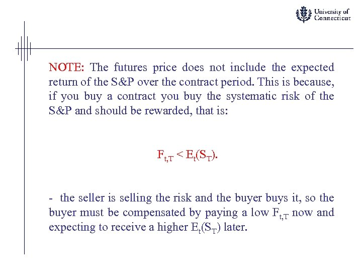 NOTE: The futures price does not include the expected return of the S&P over