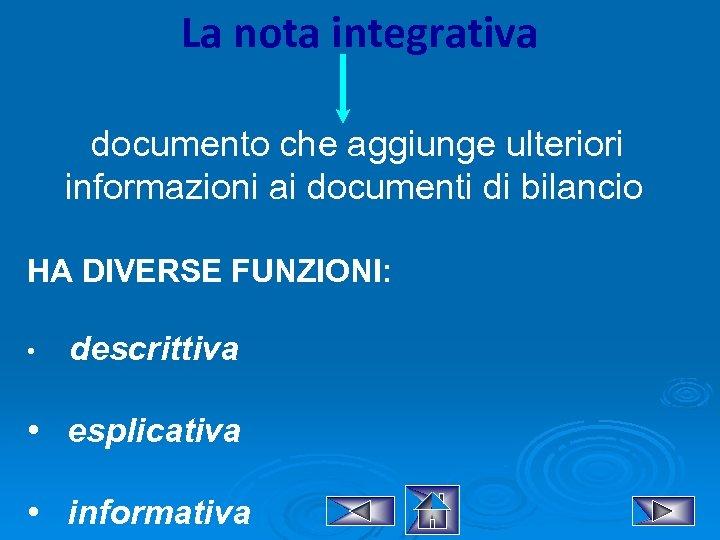 La nota integrativa documento che aggiunge ulteriori informazioni ai documenti di bilancio HA DIVERSE