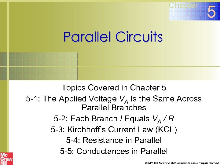 Chapter 5 Parallel Circuits Topics Covered in Chapter 5 5 -1: The Applied Voltage