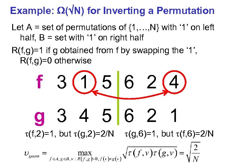 Example: ( N) for Inverting a Permutation Let A = set of permutations of
