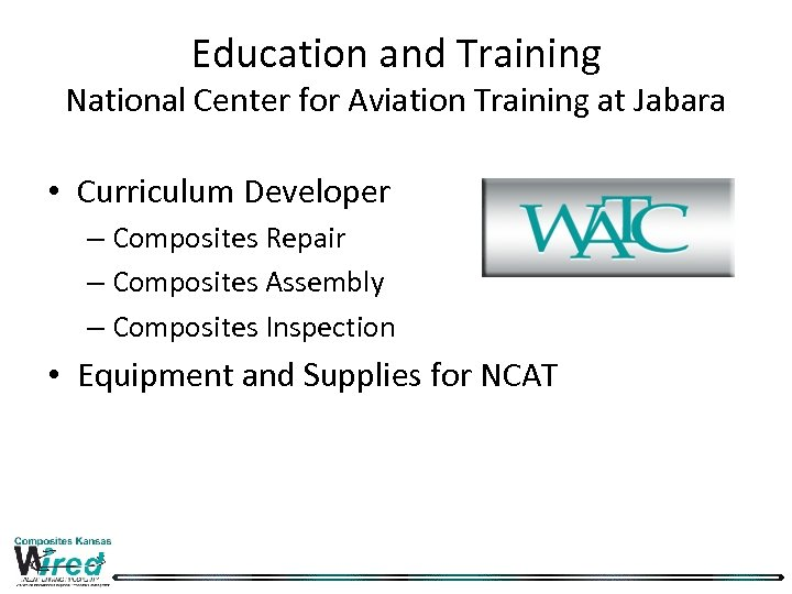 Education and Training National Center for Aviation Training at Jabara • Curriculum Developer –